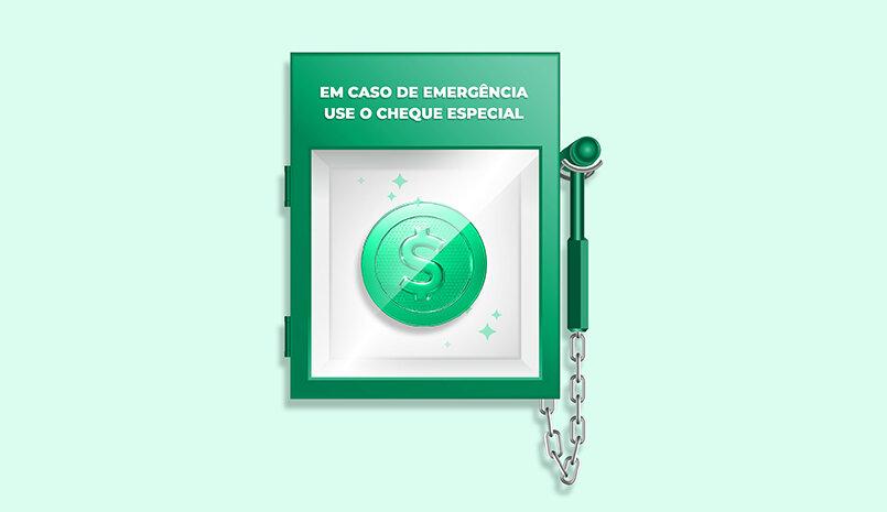 Em caso de emergência use o cheque especial