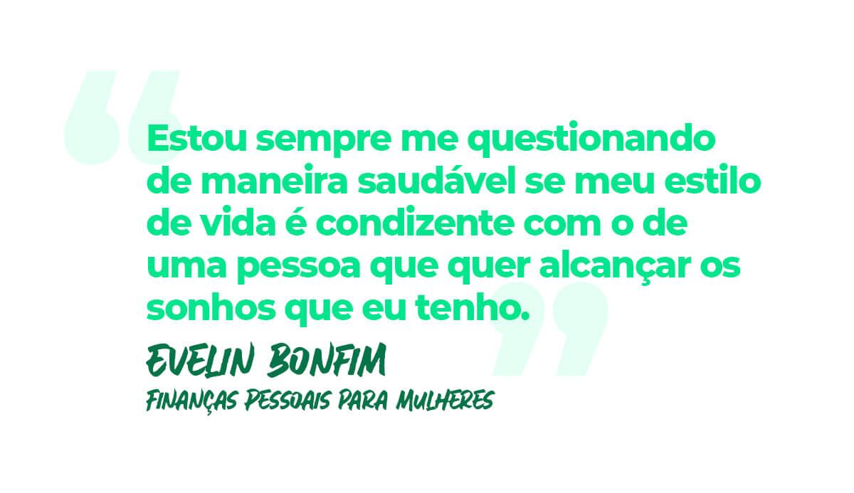 Evelin Bonfim sobre Finanças Pessoais Para Mulheres   QuiteJá